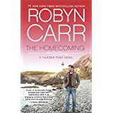 The Homecoming: Book 6 of Thunder Point series ~ Robyn Carr