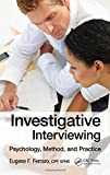 img - for Investigative Interviewing: Psychology, Method and Practice book / textbook / text book