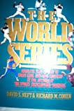 The World Series: Complete Play-By-Play of Every Game, 1903-1989 Compiled by the Authors of the Sports Encyclopedia : Baseball (031203959X) by Neft, David S.