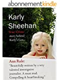 Karly Sheehan: True Crime behind Karly's Law (English Edition)