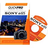 Sony A65 Instructional DVD by QuickPro Camera Guides