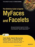 The Definitive Guide to Apache MyFaces and Facelets (Experts Voice in Open Source)