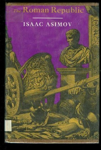 The Roman Republic: Isaac Asimov: 9780395065761: Amazon.com: Books