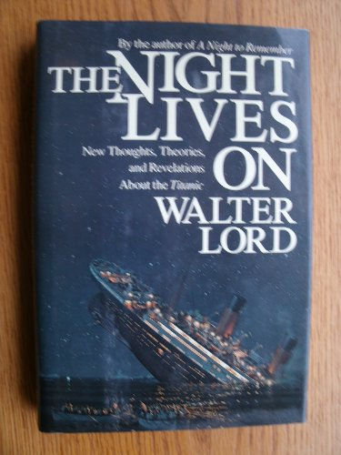 an analysis of the titanic by walter lord and the novel a night to remember