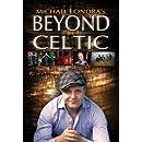Beyond Celtic
