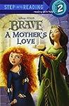 A Mother's Love (Disney/Pixar Brave)