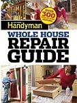 Family Handyman Whole House Repair Gu...