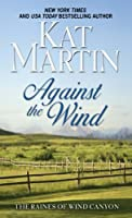 Against the Wind (Raines of Wind Canyon)
