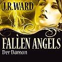 Der Dämon (Fallen Angels 2) (       ungekürzt) von J. R. Ward Gesprochen von: Uwe Büschken