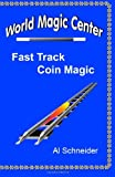 Fast Track Coin Magic
