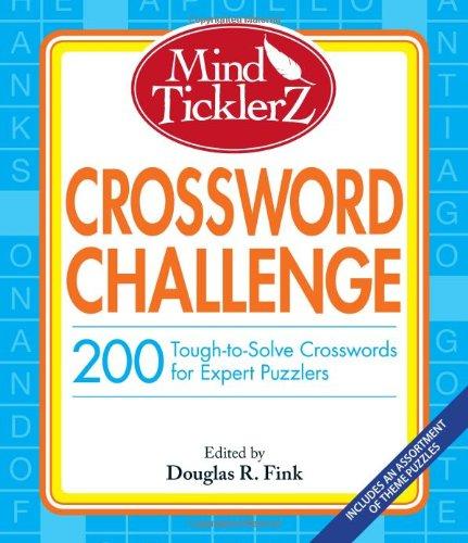 Mind Ticklerz Crossword Challenge: 200 Tough-To-Solve Crosswords For Expert Puzzlers front-113648