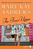 The Fixer Upper LP: A Novel (0061774952) by Andrews, Mary Kay
