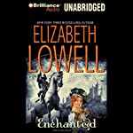 Enchanted: Medieval Trilogy #3 (       UNABRIDGED) by Elizabeth Lowell Narrated by Anne Flosnik