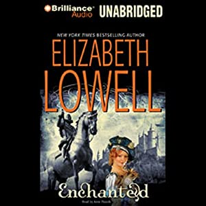 Enchanted: Medieval Trilogy #3 | [Elizabeth Lowell]