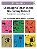 img - for Learning to Teach in the Secondary School: A companion to school experience (Learning to Teach Subjects in the Secondary School Series) book / textbook / text book