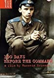 echange, troc 100 Days Before The Command [Import anglais]