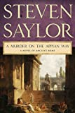 img - for A Murder on the Appian Way: A Novel of Ancient Rome (Novels of Ancient Rome) book / textbook / text book