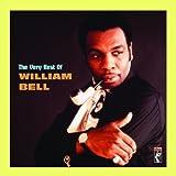 echange, troc William Bell - The Very Best Of