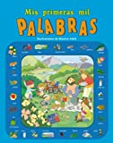 img - for Mis primeras mil palabras / My first thousand words (Spanish Edition) book / textbook / text book