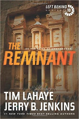 The Remnant: On the Brink of Armageddon (Left Behind) written by Tim LaHaye