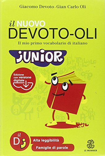Il nuovo Devoto Oli junior Il mio primo vocabolario di italiano Con software scaricabile on line PDF