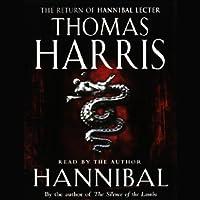 Hannibal Hörbuch von Thomas Harris Gesprochen von: Thomas Harris