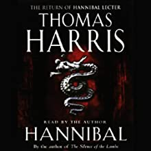 Hannibal Audiobook by Thomas Harris Narrated by Thomas Harris