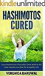 Hashimotos: Cure Hashimotos Thyroidit...