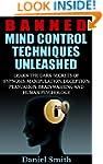 Banned Mind Control Techniques Unleas...