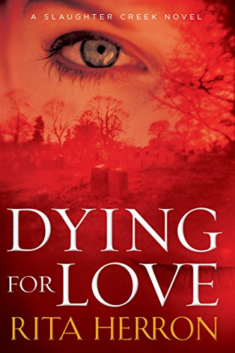 dying-for-love-a-slaughter-creek-novel-book-4-english-edition