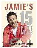 Jamie's 15-Minute Meals by Oliver, Jamie (2012) Jamie Oliver