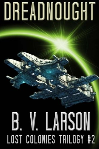 Dreadnought (Lost Colonies Trilogy) (Volume 2) PDF