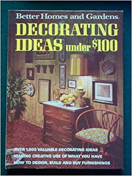 better homes and gardens decorating ideas under 100