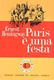 Image of Paris e uma festa [A Moveable Feast] (Portuguese Edition)