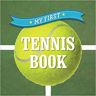 My First Tennis Book (First Sports)