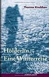 Hölderlin (3863510127) by Thomas Knubben