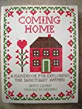 img - for Coming Home: A Handbook for Exploring the Sanctuary Within book / textbook / text book