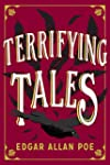 The Terrifying Tales by Edgar Allan P...