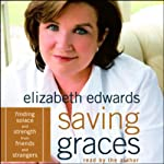 Saving Graces | Elizabeth Edwards