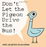 Don't Let the Pigeon Drive the Bus! Mo Willems