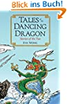 Tales of the Dancing Dragon: Stories...