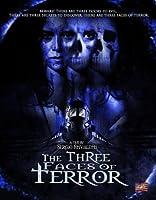 3 Faces of Terror
