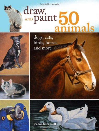 Draw and Paint 50 Animals: Dogs, Cats, Birds, Horses and More (How To Draw Animal Jam compare prices)