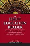 A Jesuit Education Reader