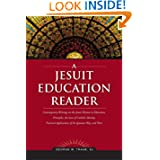 A Jesuit Education Reader
