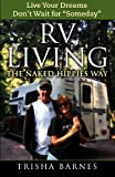 "Search : RV LIVING: The Naked Hippies Way: Live YOUR Dreams, Don't Wait for ""Someday"""