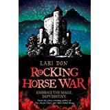 Rocking Horse War (Kelpies)by Lari Don