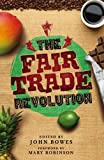img - for The Fair Trade Revolution book / textbook / text book