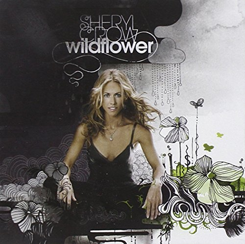 Sheryl Crow - Wildflower (Plus Bonus Track) - Zortam Music