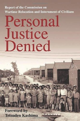 Personal Justice Denied: Report of the Commission on...